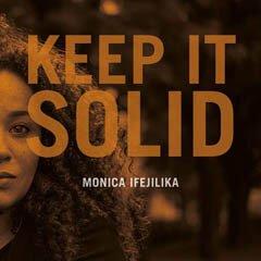 monica-ifejilika-keep-it-solid
